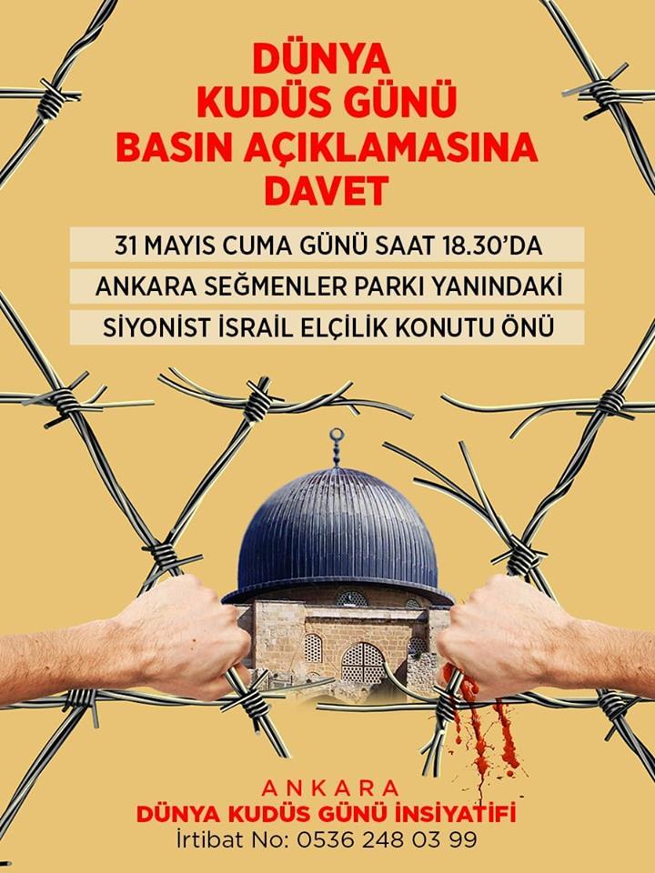 Ankara'da Siyonist İsrail Elçilik Konutu Önünde Kudüs Günü'nde Basın Açıklaması Yapılacak (DAVET)