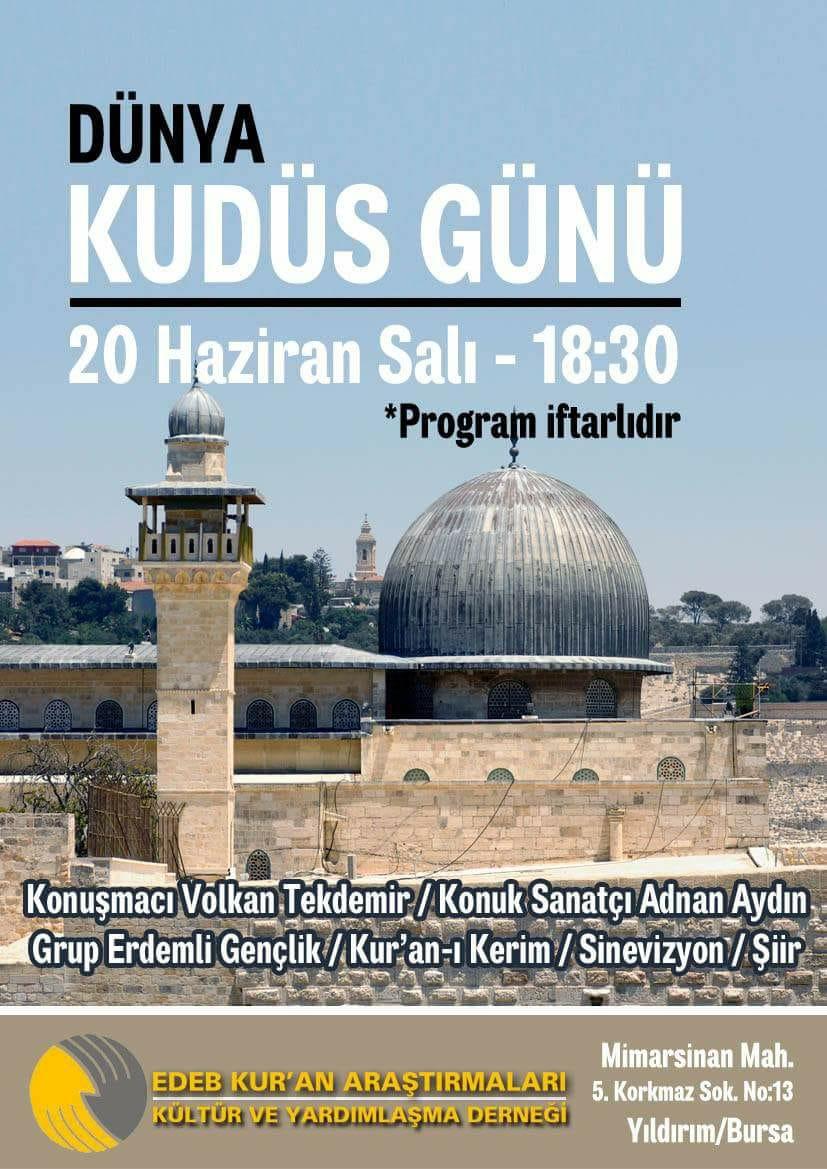 EDEB Kur'an Araştırmaları Derneği'nin Düzenlediği Kudüs Günü Programına Davet