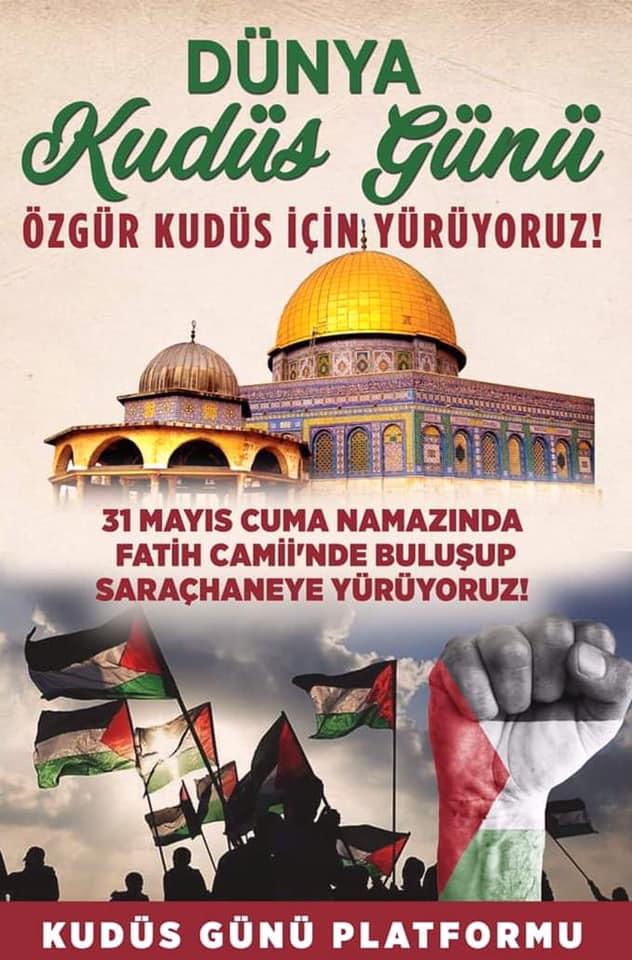 İstanbul'da Kudüs Günü Yürüyüşü Düzenlenecek (DAVET)