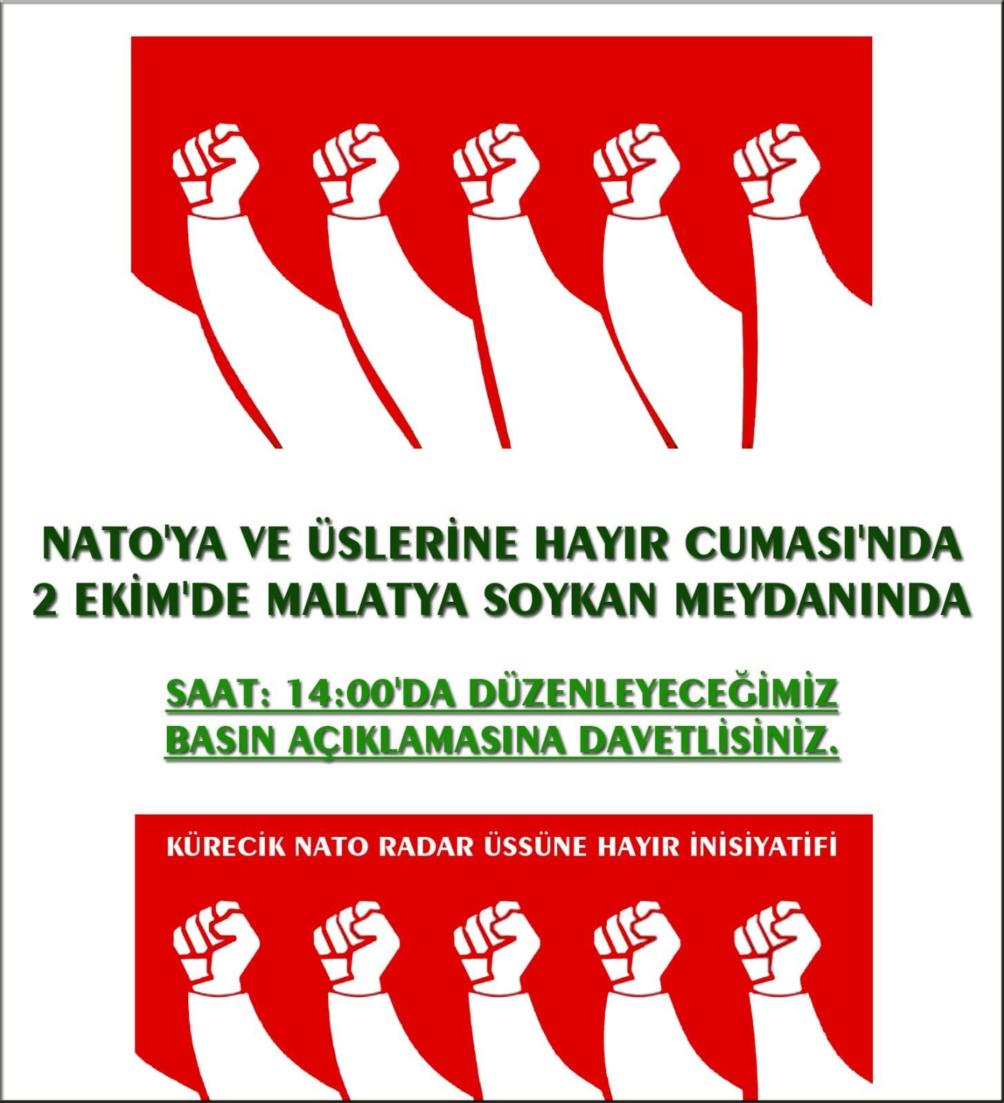 Nato'ya ve Üslerine Hayır Cumasında 2 Ekim'de Malatya'da Buluşuyoruz (DAVET)