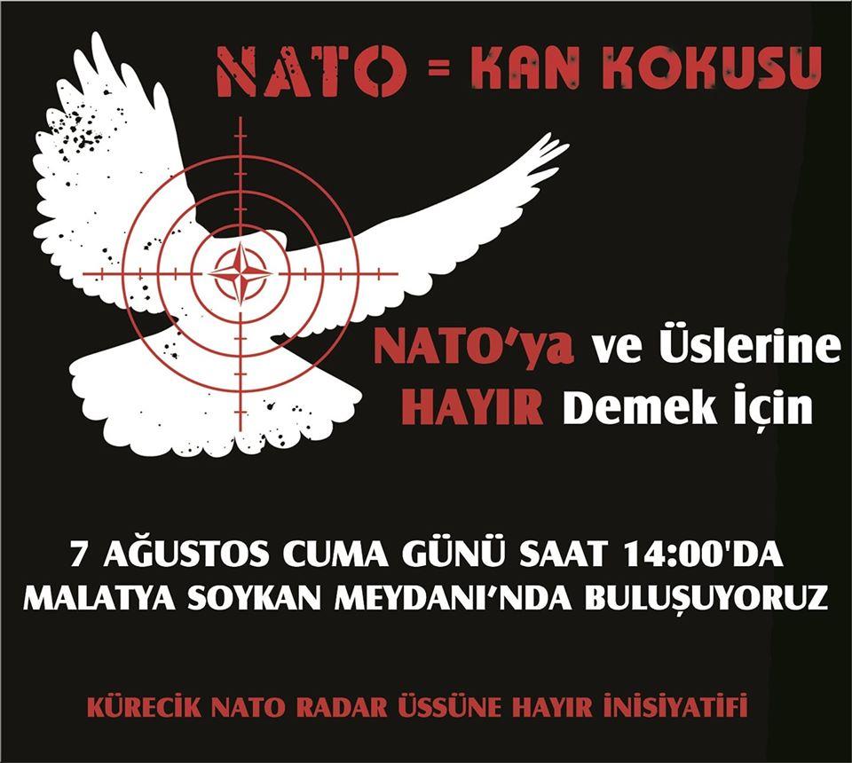 Nato'ya ve Üslerine Hayır Demek İçin 7 Ağustos Cuma Günü Malatya'dayız (DAVET)